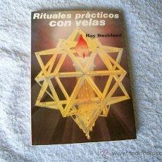 Libros de segunda mano: RITUALES PRÁCTICOS CON VELAS, RAY BUCKLAND, ED. L. C., (PARACIENCIAS C12). Lote 33003703