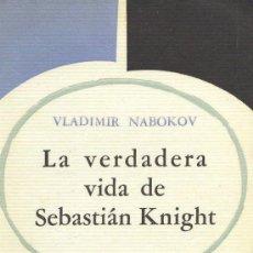 Libros de segunda mano - VLADIMIR NABOKOV / LA VERDADERA HISTORIA DE SEBASTIAN KNIGHT .ED. SUR , 1959. 1ª EDICIÓN. *INTONSO* - 33027248