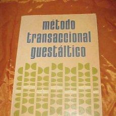 Libros de segunda mano: METODO TRANSACCIONAL GUESTALTICO. DR. MARIANO DIEZ BENAVIDES. EDICION MEXICANA. *. Lote 33010227