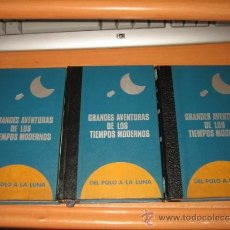Libros de segunda mano: DEL POLO A LA LUNA GRANDES AVENTURAS DE LOS TIEMPOS MODERNOS 3 TOMOS EDICION LOS AMIGOS DE LA HIS. Lote 33012760