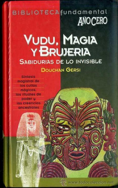 D. GERSI : VUDU, MAGIA Y BRUJERÍA (AÑO CERO, 1994) (Libros de Segunda Mano - Parapsicología y Esoterismo - Otros)