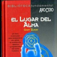 Livros em segunda mão: G. ZUKAV : EL LUGAR DEL ALMA (AÑO CERO, 1994). Lote 33091035