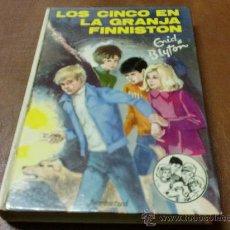 Libros de segunda mano: LOS CINCO EN LA GRANJA FINNISTON.ENID BLYTON.37.ED,JUVENTUD.1985. Lote 33105919