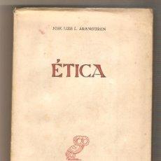 Libros de segunda mano: ÉTICA .- JOSÉ LUIS L. ARANGUREN. Lote 33146202