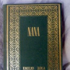 Libros de segunda mano: LIBRO NANA, EMILIO ZOLA. VERSIÓN DE ESTEBAN MONTERO ASTRANÁ. EDICIONES RODEGAR. BAECELONA 1969. Lote 33147633