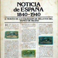 Gebrauchte Bücher - VV.AA. Noticias de España 1840-1940. Colección de billetes del Banco de Bilbao.1977. - 33233439