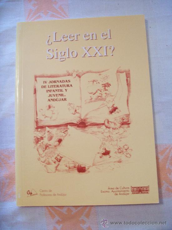 VARIOS, ¿LEER EN EL SIGLO XXI? (Libros de Segunda Mano - Literatura Infantil y Juvenil - Otros)