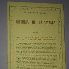 Libros de segunda mano: HISTORIA DE SALAMANCA. LIBRO IV.- DESDE EL SEÑORÍO DE D.ª CONSTANZA HASTA EL GOBIERNO DEL CORREGIDOR. Lote 33144451