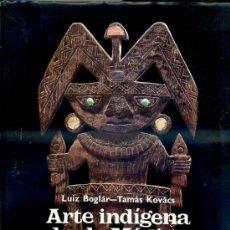 Libros de segunda mano: ARTE INDÍGENA DESDE MÉXICO HASTA PERU (1983) . Lote 33298502
