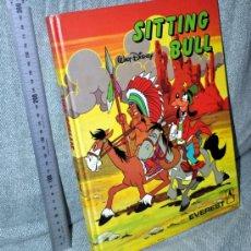Libros de segunda mano: SITTING BULL - WALT DISNEY - EDITORIAL EVEREST - 1986 - TAPA DURA - BIEN CONSERVADO. Lote 33319966
