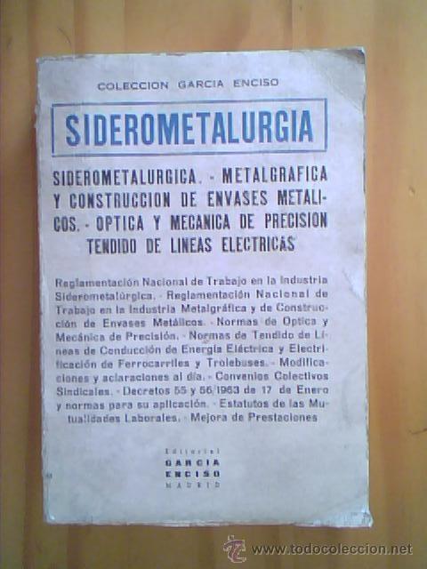 SIDEROMETALURGIA - REGLAMENTO NACIONAL DEL TRABAJO EN LA INDUSTRIA - 1965 (Libros de Segunda Mano - Ciencias, Manuales y Oficios - Otros)