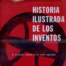 Libros de segunda mano: UMBERTO ECO / G. B. ZORZOLI : HISTORIA ILUSTRADA DE LOS INVENTOS (FABRIL, 1962) GRAN FORMATO. Lote 33347217