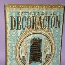 Libros de segunda mano: ESTILOS DE LAS DECORACIÓN.. Lote 33339072