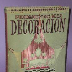 Libros de segunda mano: FUNDAMENTOS DE LA DECORACIÓN.. Lote 33339097