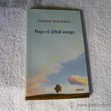 Libros de segunda mano - Bajo el árbol amigo, Frederic Solergibert. Ed. Urano. ( Paraciencias rr 11 - 79361002