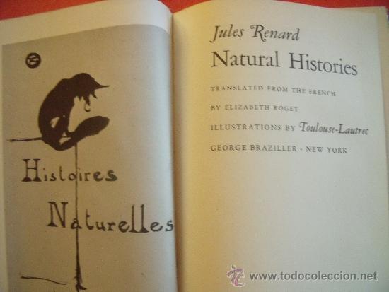 Libros de segunda mano: JULES RENARD.- NATURAL HISTORIES.-ILUSTRADO POR TOULOUSE-LAUTREC.AÑO 1966. - Foto 2 - 33397955