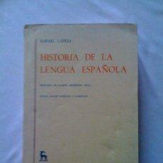 Libros de segunda mano: HISTORIA DE LA LENGUA ESPAÑOLA, DE RAFAEL LAPESA. GREDOS, 1988. Lote 33462886