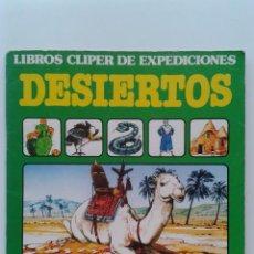 Libros de segunda mano: DESIERTOS - LIBROS CLIPER DE EXPEDICIONES - CLIPER /PLAZA & JANES - 1982. Lote 33478456