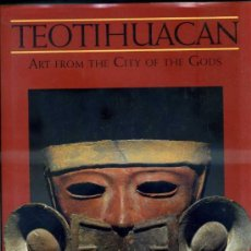 Libros de segunda mano: TEOTIHUACÁN - THE ART OF THE CITY OF THE GODS (1993) GRAN FORMATO. Lote 33483616