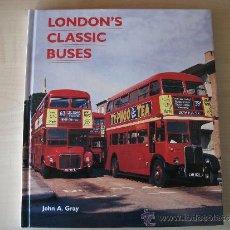 Livros em segunda mão: LONDON'S CLASSIC BUSES, LIBRO DE AUTOBUSES DE LONDRES, FOTOGRAFICO,1999, ROUTEMASTERS.. Lote 33509748