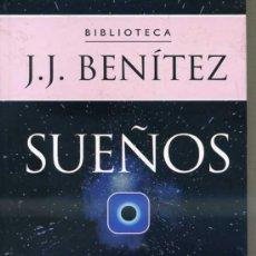 Libros de segunda mano: J. J. BENÍTEZ : SUEÑOS (PLANETA, 2002). Lote 33512932