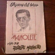Libros de segunda mano: FIGURAS DEL TOREO MANOLETE VISTO POR ALCALDE MOLINERO-EDICIONES MERCEDES BARCELONA-1931. Lote 33517060