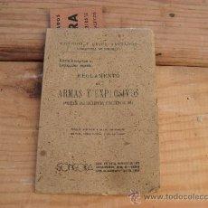 Libros de segunda mano: LIBRO REGLAMENTO ARMAS Y EXPLOSIVOS,,1944. Lote 33577657