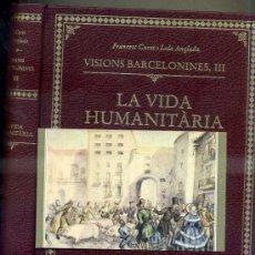 Libros de segunda mano: CURET : VISIONS BARCELONINES -LA VIDA HUMANITÀRIA (ALTAFULLA, 1983) IL.LUSTRACIONS DE LOLA ANGLADA. Lote 33585364