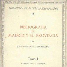 Libros de segunda mano: BIBLIOGRAFÍA DE MADRID Y SU PROVINCIA (OLIVA ESCRIBANO) 2 VOLS. - 1967 - SIN USAR NUNCA.. Lote 33595801