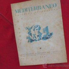 Libros de segunda mano: LIBRO MEDITERRANEO GUION DE LITERATURA UNIVERSID LITERARIA DE VALENCIA 1944 L-9309-66. Lote 33641609