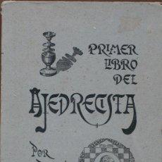 Libros de segunda mano: PRIMER LIBRO DEL AJEDRECISTA. JOSE PALUZIE Y LUCENA. Lote 33650261
