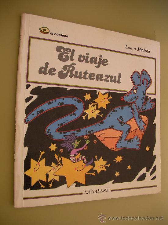 EL VIAJE DE RUTEAZUL - LAURA MEDINA (Libros de Segunda Mano - Literatura Infantil y Juvenil - Otros)