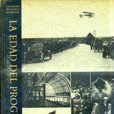 Libros de segunda mano: GRANDES ÉPOCAS DE LA HUMANIDAD - LA EDAD DEL PROGRESO (TIME LIFE, 1974). Lote 33631096