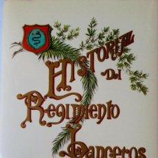 Libros de segunda mano: LIBRO CABALLERIA ESPAÑA - LANCEROS DEL REY- 1000 EJEMPLARES, LUJO,UNIFORME,CASCO,ARMAS-BORBONES. Lote 33690032