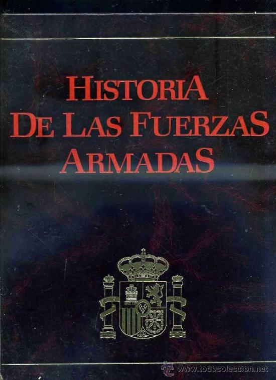 Libros de segunda mano: HISTORIA DE LAS FUERZAS ARMADAS (PALAFOX, ZARAGOZA, 1983) 5 TOMOS - Foto 2 - 33704365