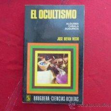 Libro el ocultismo Jose Befan Recio 1974 Ed Bruguera L-2058