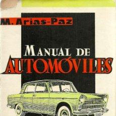 Libros de segunda mano: MANUAL DE AUTOMÓVILES / MANUEL ARIAS PAZ - 1962. Lote 118697592