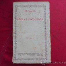 Libros de segunda mano: LIBRO OBRAS ESCOGIDAS TOMO II GUSTAVO A. BECQUER L-2075. Lote 33729795