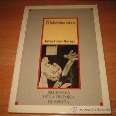 Libros de segunda mano: EL LABERINTO VASCO JULIO CARO BAROJA SARPE 1986. Lote 33734942
