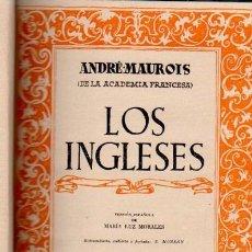Libros de segunda mano: LOS INGLESES, ANDRÉ-MAUROIS, ED. SURCO, BARCELONA, 1944, CONTIENE 12 LÁMINAS. Lote 33762635