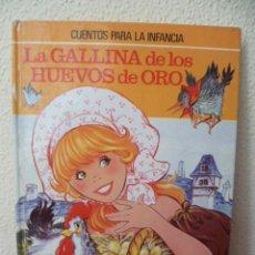 Libros de segunda mano: LA GALLINA DE LOS HUEVOS DE ORO - BRUGERA - CUENTOS PARA LA INFANCIA, 1981. Lote 33779702