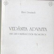 Libros de segunda mano: LIBRO DE LA EDITO, ETNOS - VEDANTA ADVAITA UNA RECOSTRUCCIÓN FILOSÓFICA DE ELIOT DEUTSCH 1999. Lote 33803504
