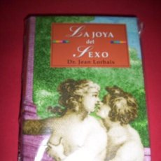 Libros de segunda mano: LORBAIS, JEAN - LA JOYA DEL SEXO. Lote 34014612