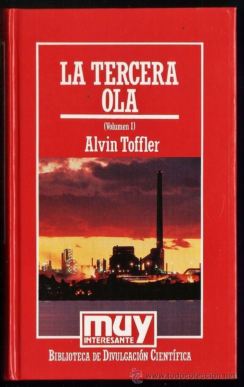 LA TERCERA OLA - VOL I - ALVIN TOFFLER - TAPAS DURAS - ED.ORBIS - AÑO 1985 - R- AT (Libros de Segunda Mano - Ciencias, Manuales y Oficios - Otros)