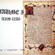 """Libros de segunda mano: JAUME I (1208-1276) – JOAN F. CABESTANY I FORT – COL·LECCIÓ """"A. DURAN I SANPERE"""" 2 - 1976. Lote 33942926"""