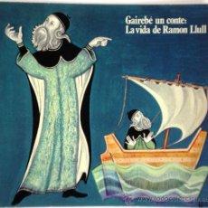 """Libros de segunda mano: GAIRABÉ UN CONTE : LA VIDA DE RAMON LLULL - CARME RIERA - COL·LECCIÓ """"ARTUR MARTORELL"""" 6 - 1980. Lote 33944228"""