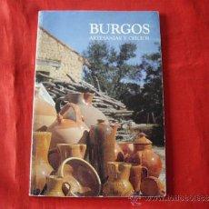 Libros de segunda mano: BURGOS. ARTESANIAS Y OFICIOS. FRAY VALENTIN DE LA CRUZ. Lote 33954042
