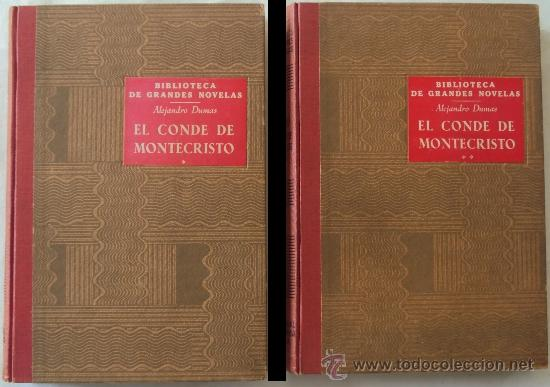 ALEJANDRO DUMAS: EL CONDE DE MONTECRISTO 2 TOMOS ED.RAMON SOPENA 1950 (Libros de Segunda Mano (posteriores a 1936) - Literatura - Otros)