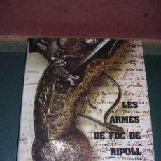 Libros de segunda mano: ARMAS - LES ARMES DE FOC DE RIPOLL EUDALD GRAELLS SEGONA EDC. 1983 ENC. EDITORIAL CON DORADOS Y SOBR. Lote 33999222