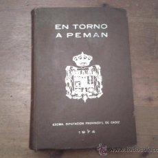 Libros de segunda mano: EN TORNO A PEMAN. EXCMA. DIPUTACION PROVINCIAL DE CADIZ 1974. BUENA CONSERVACIÓN. Lote 34016815
